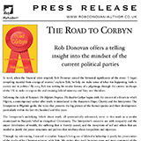 Rob Donovan - Press Release - The Road To Corbyn